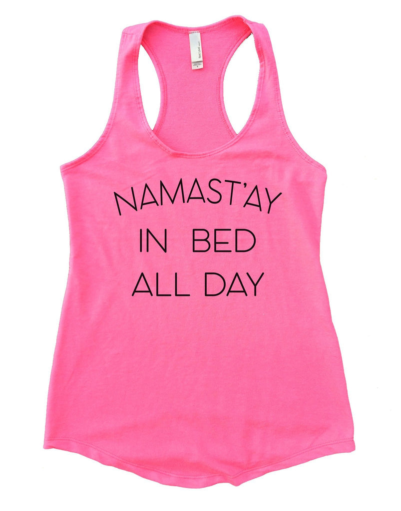 Namast'ay In Bed All Day Womens Workout Tank Top Funny Shirt Small / Heather Pink