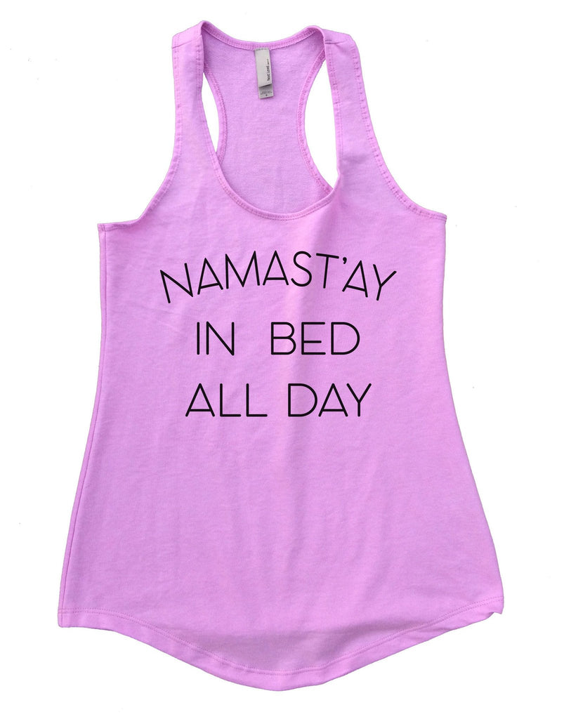Namast'ay In Bed All Day Womens Workout Tank Top Funny Shirt Small / Lilac