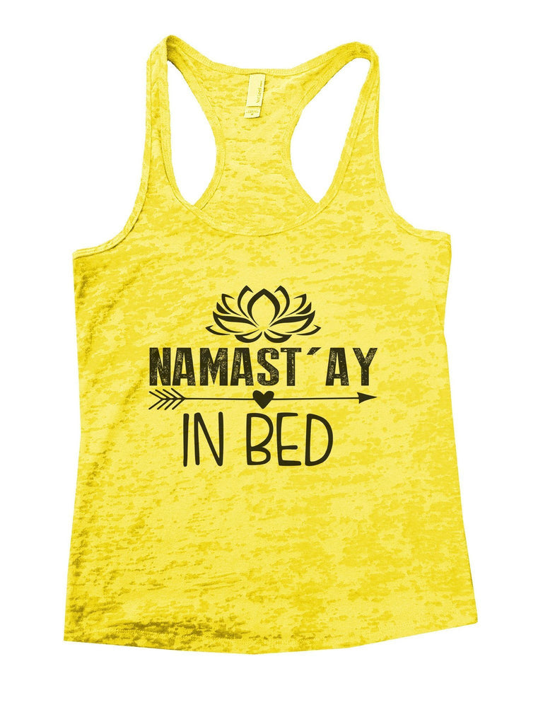 Namastay In Bed Burnout Tank Top By Funny Threadz Funny Shirt Small / Yellow