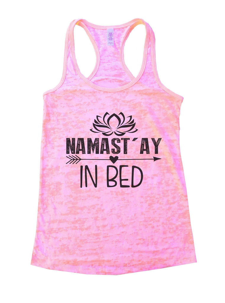 Namastay In Bed Burnout Tank Top By Funny Threadz Funny Shirt Small / Light Pink