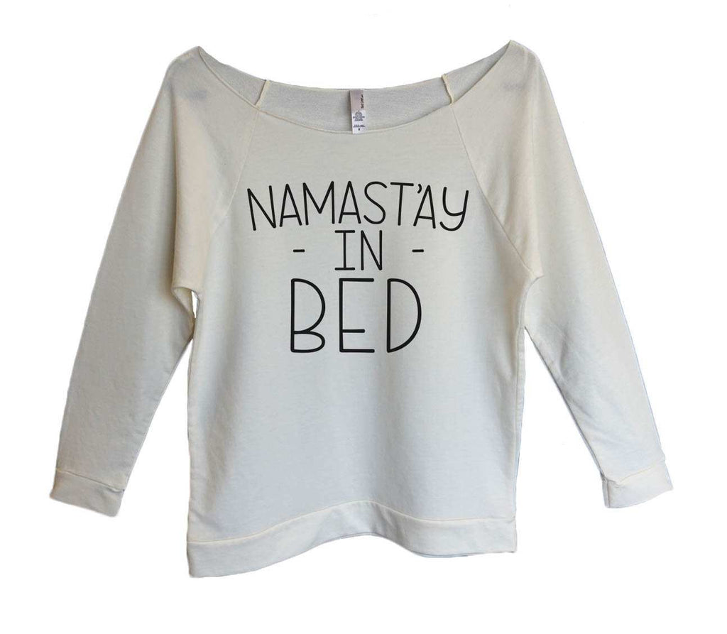 Namast'ay In Bed Womens 3/4 Long Sleeve Vintage Raw Edge Shirt Funny Shirt Small / Beige