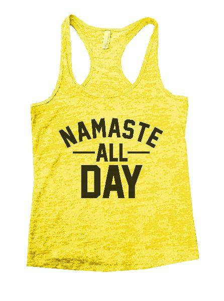 Namaste All Day Burnout Tank Top By Funny Threadz Funny Shirt Small / Yellow