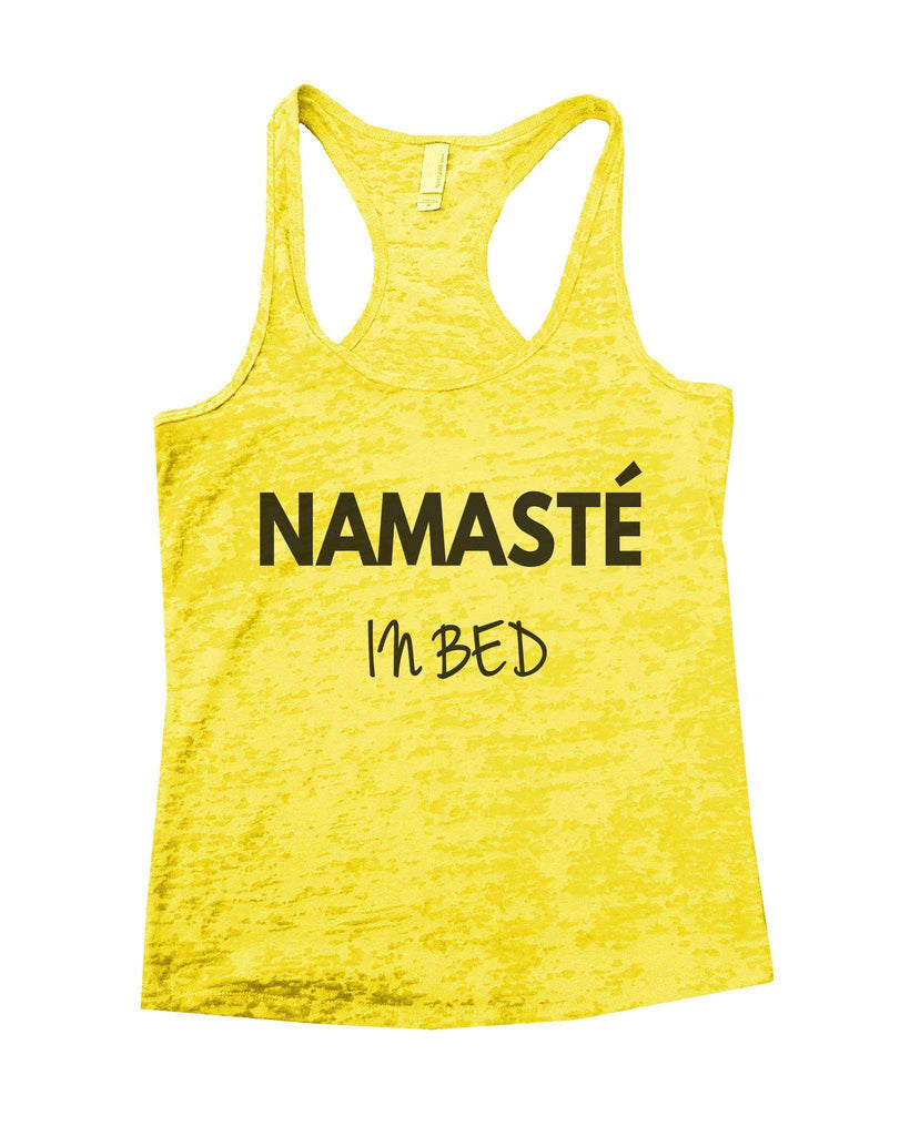 Namaste In Bed Burnout Tank Top By Funny Threadz Funny Shirt Small / Yellow