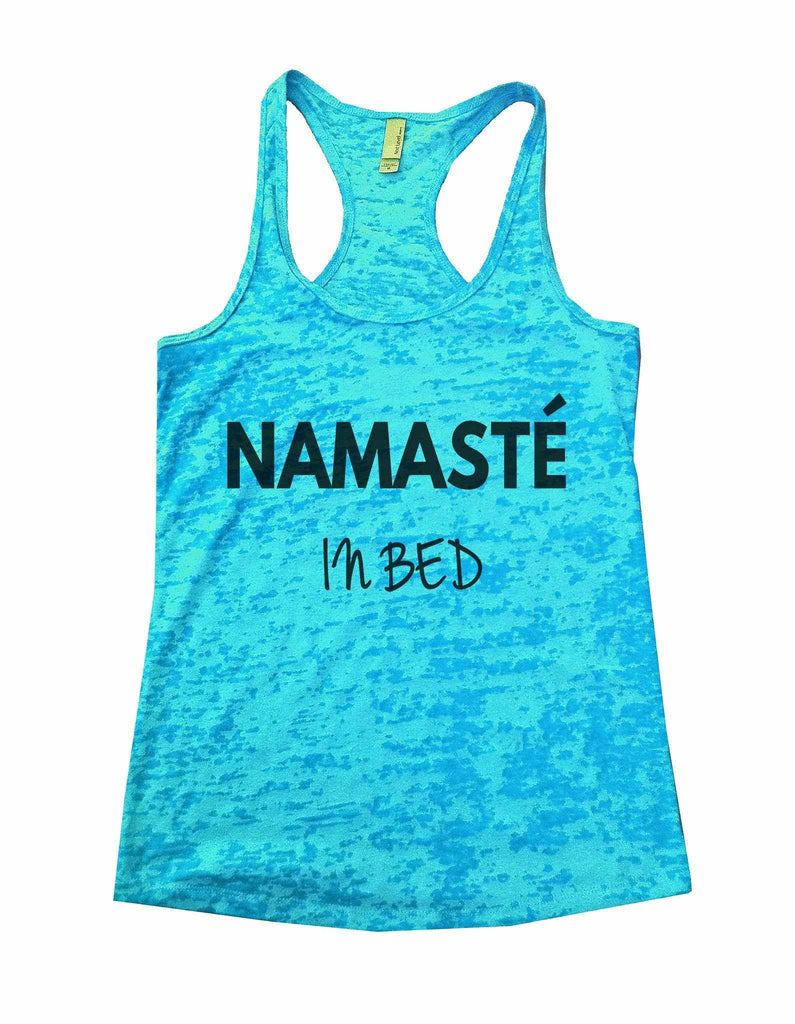 Namaste In Bed Burnout Tank Top By Funny Threadz Funny Shirt Small / Tahiti Blue