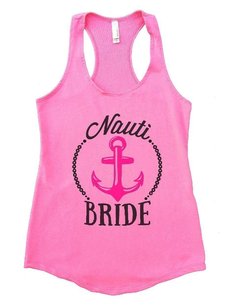 Nauti Bride Womens Workout Tank Top Funny Shirt Small / Heather Pink