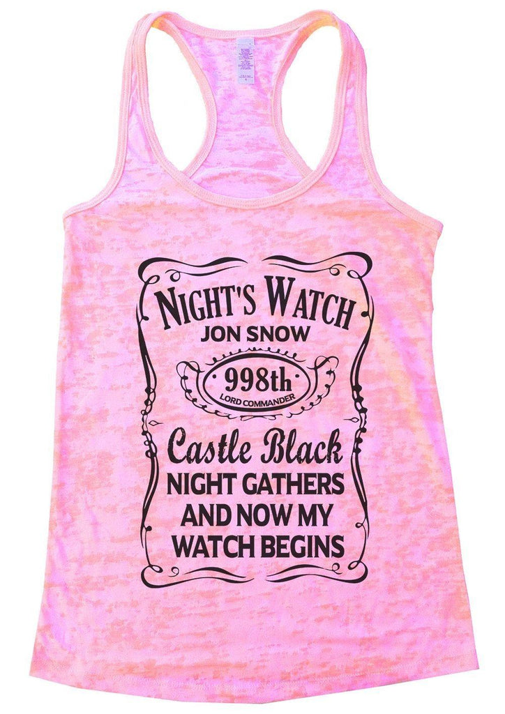 Night's Watch Jon Snow Caste Black Night Gathers And Now My Watch Begins Funny Shirt Small / Light Pink