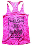 Night's Watch Jon Snow Caste Black Night Gathers And Now My Watch Begins Funny Shirt Small / Shocking Pink