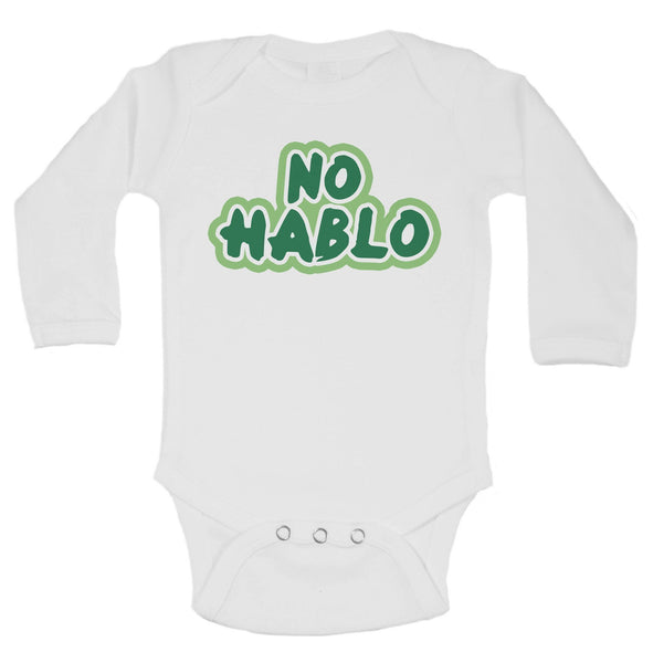 No Hablo Funny Kids Onesie Funny Shirt Long Sleeve 0-3 Months