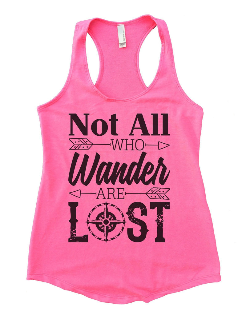 Not all who wander are lost Womens Workout Tank Top Funny Shirt Small / Heather Pink