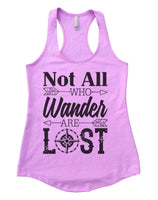 Not all who wander are lost Womens Workout Tank Top Funny Shirt Small / Lilac