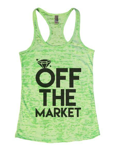 Off The Market Burnout Tank Top By Funny Threadz