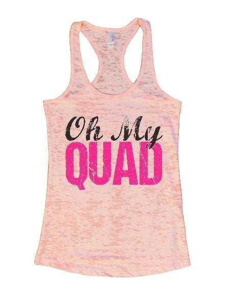 Oh My Quad Burnout Tank Top By Funny Threadz Funny Shirt Small / Light Pink