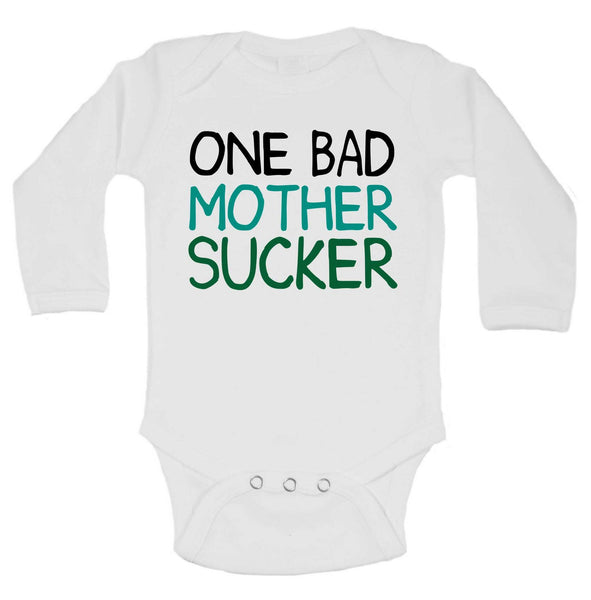 One Bad Mother Sucker Funny Kids Onesie Funny Shirt Long Sleeve 0-3 Months