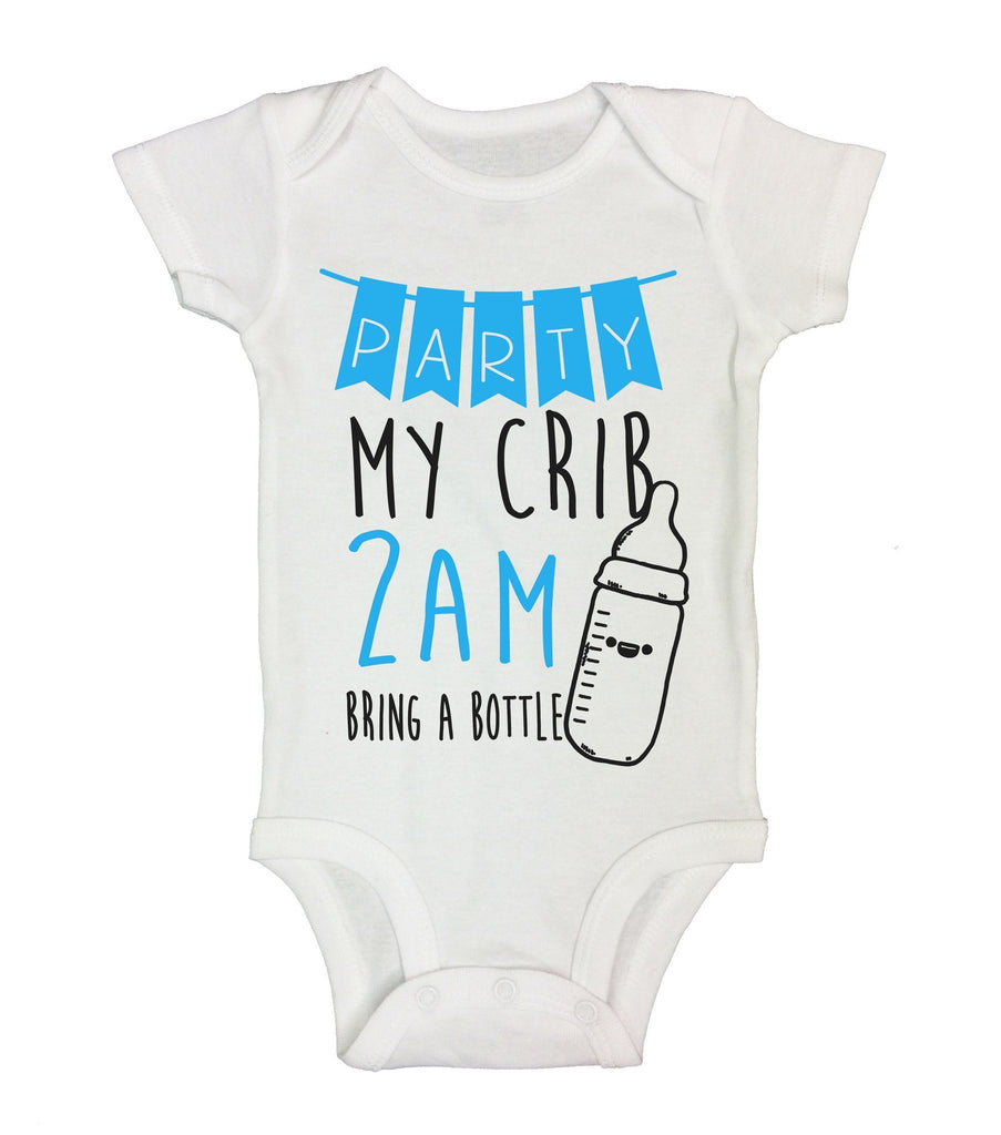 Party My Crib 2Am Bring A Bottle Funny Kids Onesie Funny Shirt Short Sleeve 0-3 Months
