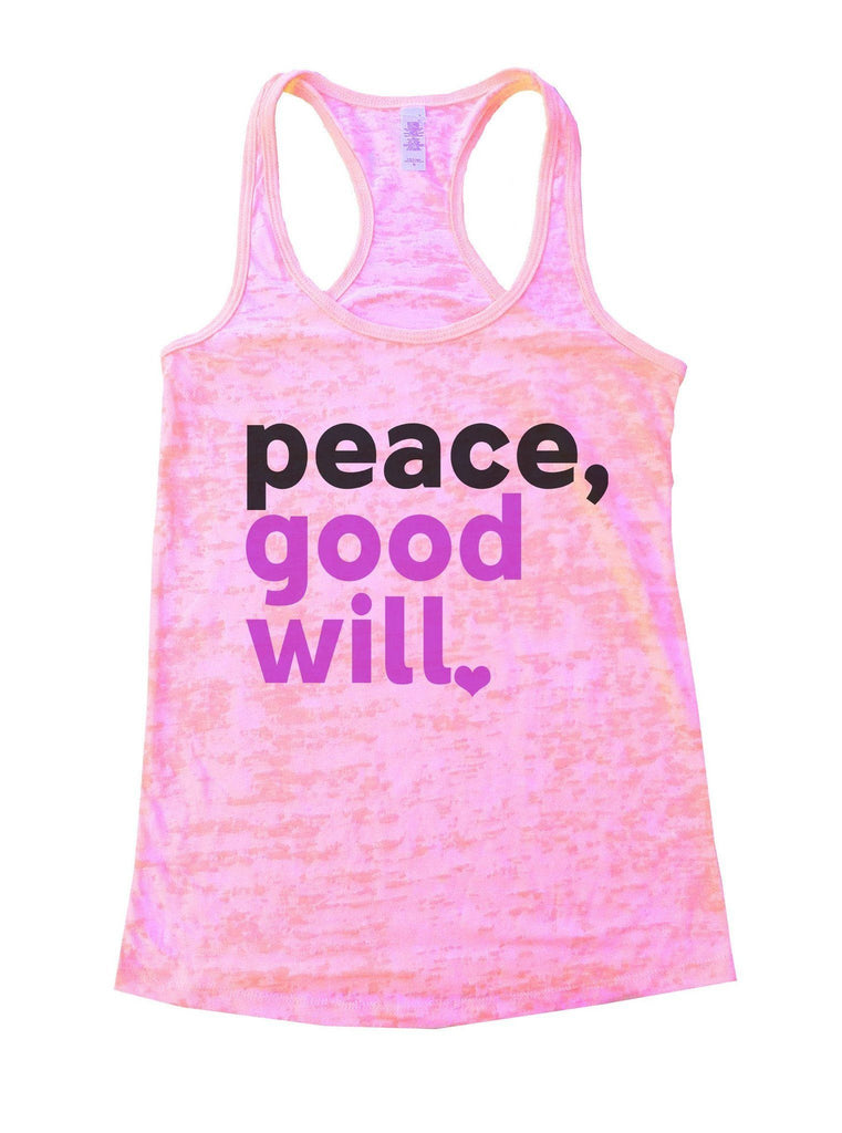 Peace, Good Will Burnout Tank Top By Funny Threadz Funny Shirt Small / Light Pink