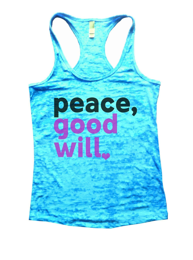Peace, Good Will Burnout Tank Top By Funny Threadz Funny Shirt Small / Tahiti Blue
