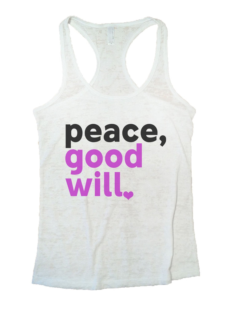 Peace, Good Will Burnout Tank Top By Funny Threadz Funny Shirt Small / White