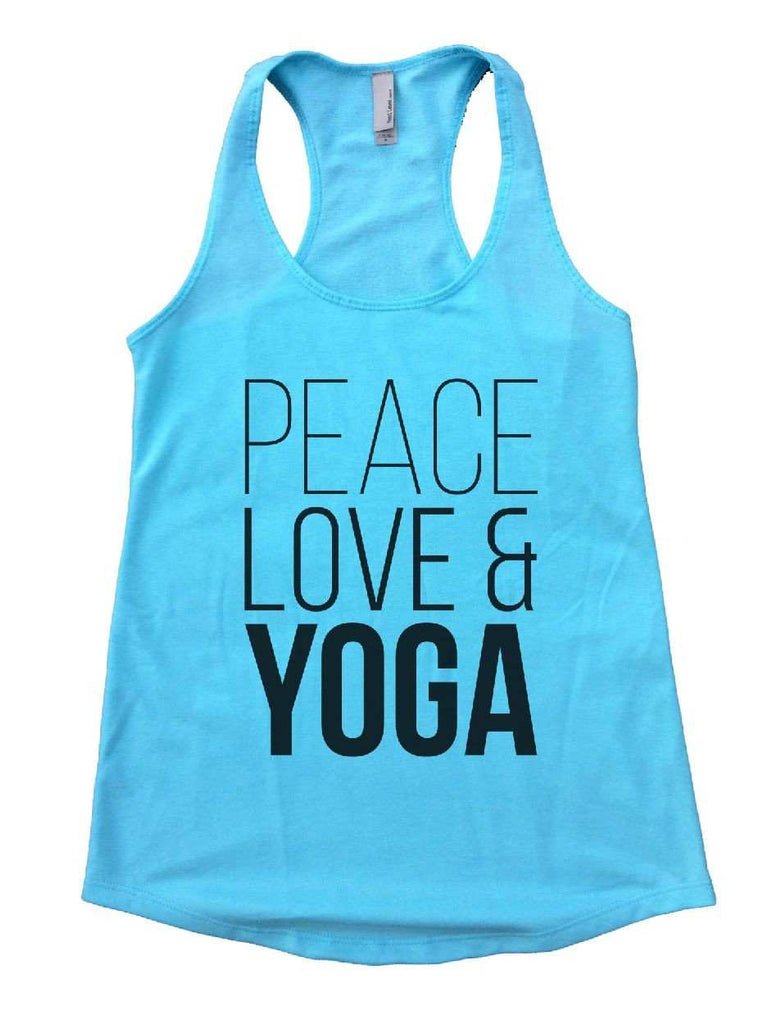 Peace Love Yoga Womens Workout Tank Top Funny Shirt Small / Cancun Blue