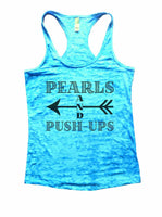 Pearls And Push-Ups Burnout Tank Top By Funny Threadz Funny Shirt Small / Tahiti Blue
