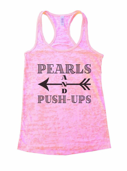 Pearls And Push-Ups Burnout Tank Top By Funny Threadz Funny Shirt Small / Light Pink