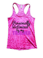 Personally Victimized By My Trainer Burnout Tank Top By Funny Threadz Funny Shirt Small / Shocking Pink