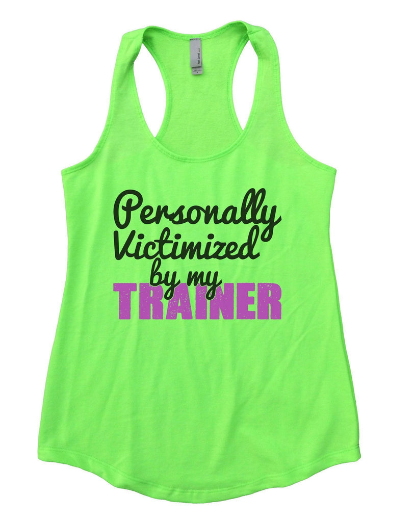 7a2a308b9e023c Personally Victimized By My Trainer Womens Workout Tank Top