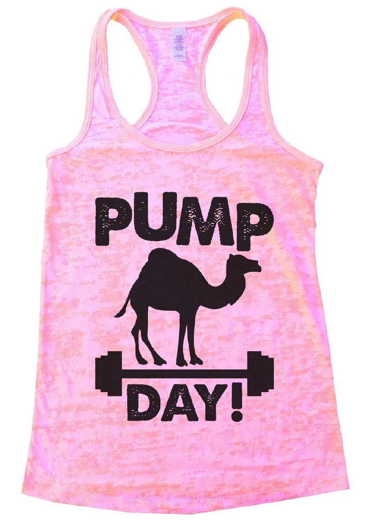 PUMP DAY! Burnout Tank Top By Funny Threadz Funny Shirt Small / Light Pink