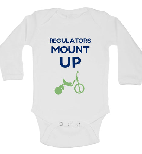Regulators Mount Up Funny Kids Onesie Funny Shirt Long Sleeve 0-3 Months