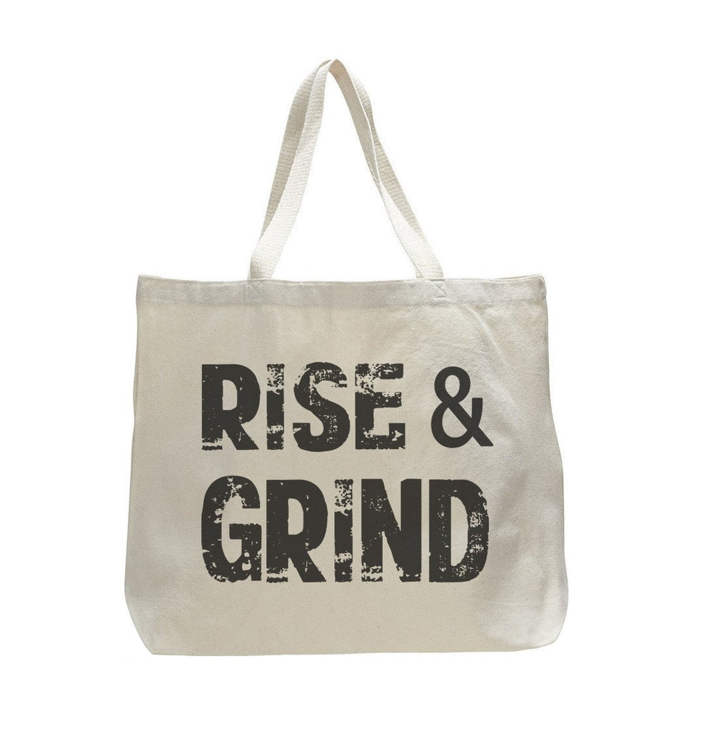 Rise And Grind - Trendy Natural Canvas Bag - Funny and Unique - Tote Bag - FunnyThreadz.com