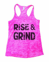 Rise & Grind Burnout Tank Top By Funny Threadz Funny Shirt Small / Shocking Pink