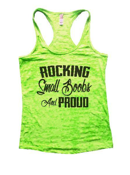 Rocking Small Boobs And Proud Burnout Tank Top By Funny Threadz - FunnyThreadz.com