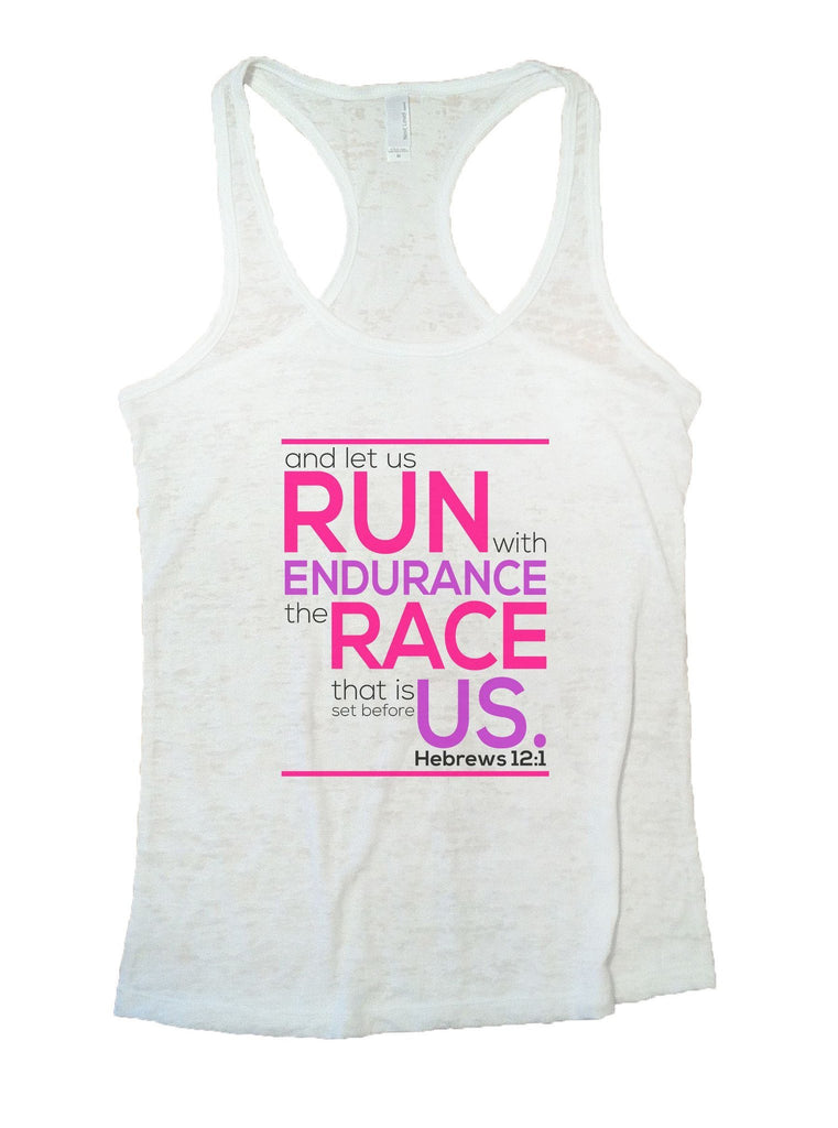 Run Endurance Race Us Burnout Tank Top By Funny Threadz Funny Shirt Small / White