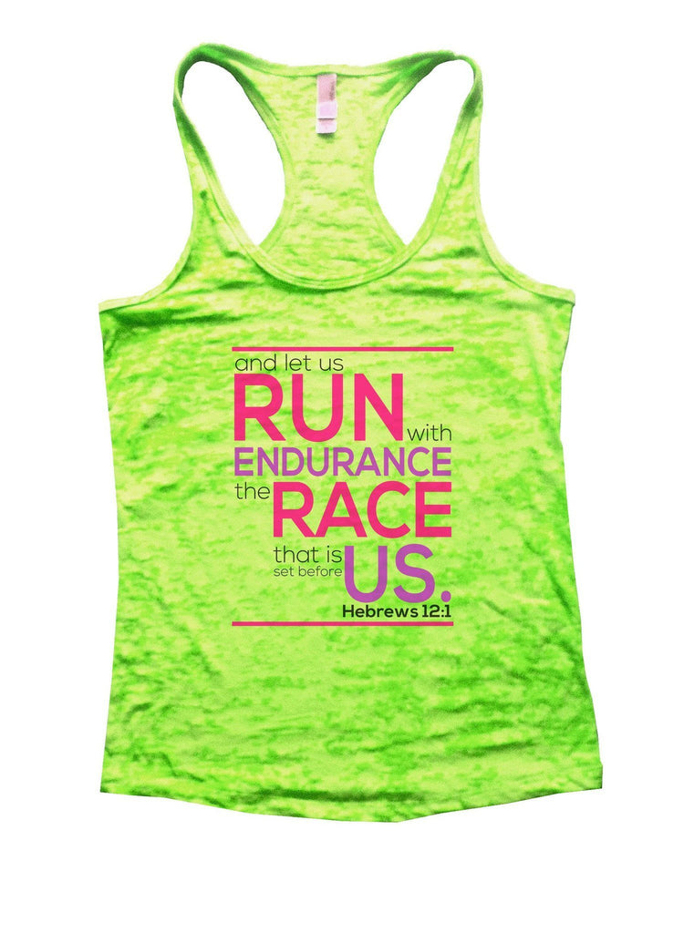 Run Endurance Race Us Burnout Tank Top By Funny Threadz Funny Shirt Small / Neon Green