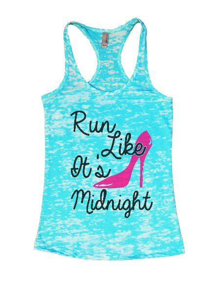 Run Like It's Midnight Burnout Tank Top By Funny Threadz Funny Shirt Small / Tahiti Blue