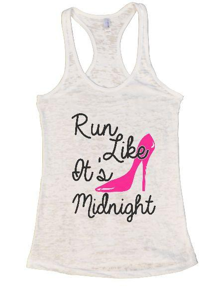 Run Like It's Midnight Burnout Tank Top By Funny Threadz Funny Shirt Small / White