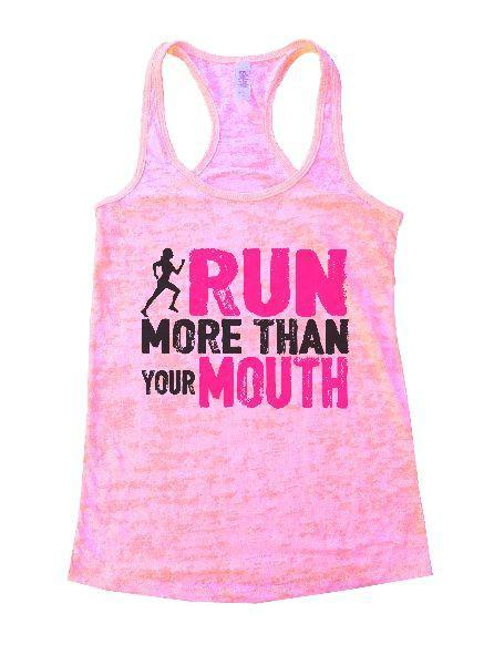 Run More Than Your Mouth Burnout Tank Top By Funny Threadz Funny Shirt Small / Light Pink