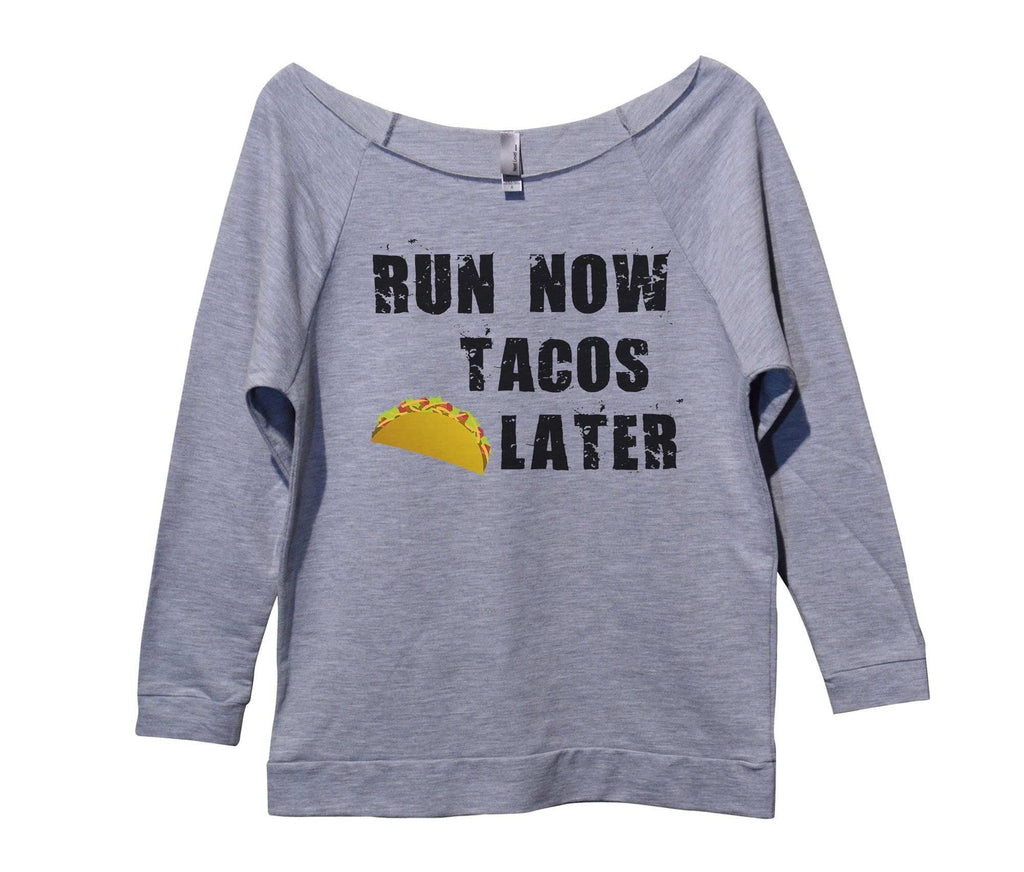Run Now Tacos Later Womens 3/4 Long Sleeve Vintage Raw Edge Shirt Funny Shirt Small / Grey