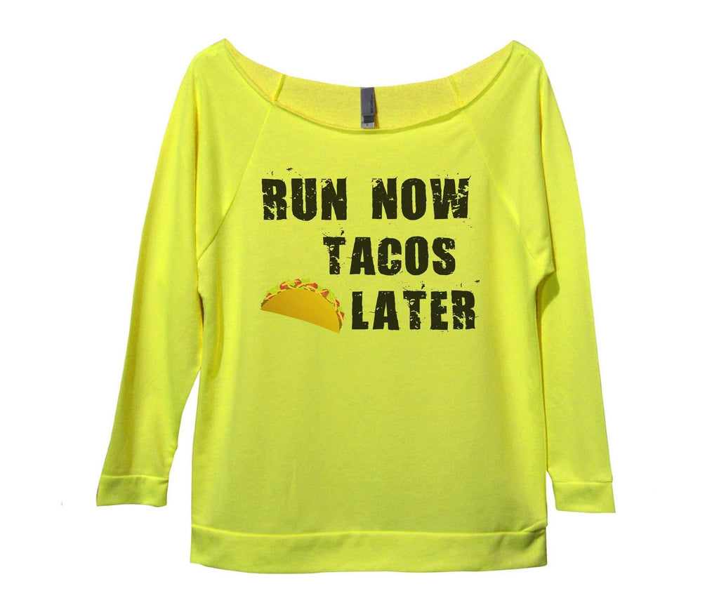 Run Now Tacos Later Womens 3/4 Long Sleeve Vintage Raw Edge Shirt Funny Shirt Small / Neon Yellow