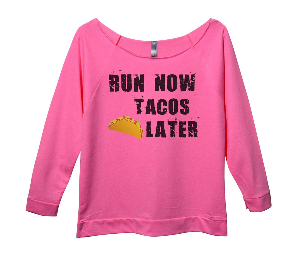 Run Now Tacos Later Womens 3/4 Long Sleeve Vintage Raw Edge Shirt Funny Shirt Small / Pink