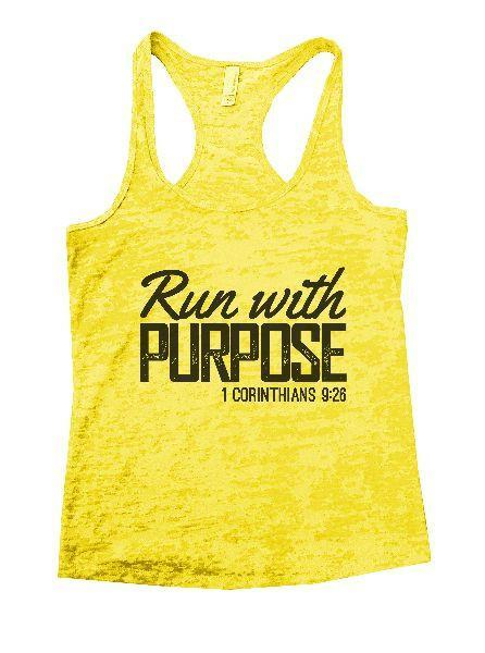 Run With Purpose 1 Corinthians 9:26 Burnout Tank Top By Funny Threadz Funny Shirt Small / Yellow
