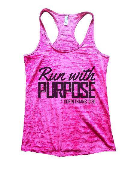 Run With Purpose 1 Corinthians 9:26 Burnout Tank Top By Funny Threadz Funny Shirt Small / Shocking Pink