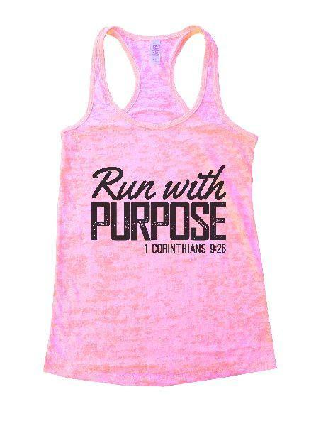 Run With Purpose 1 Corinthians 9:26 Burnout Tank Top By Funny Threadz Funny Shirt Small / Light Pink