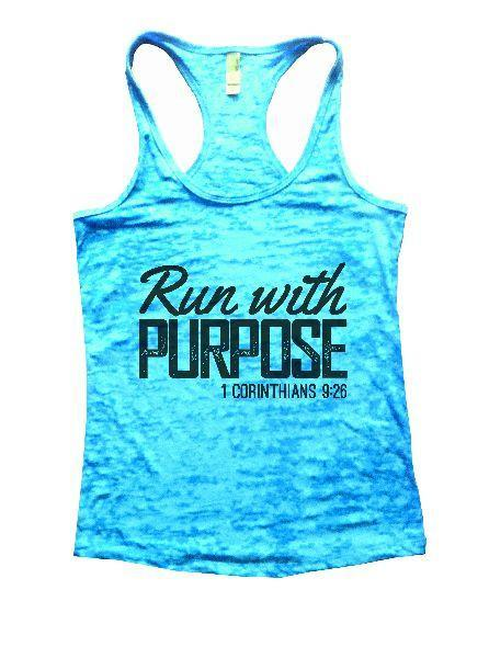 Run With Purpose 1 Corinthians 9:26 Burnout Tank Top By Funny Threadz Funny Shirt Small / Tahiti Blue