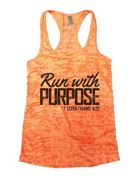 Run With Purpose 1 Corinthians 9:26 Burnout Tank Top By Funny Threadz Funny Shirt Small / Neon Orange