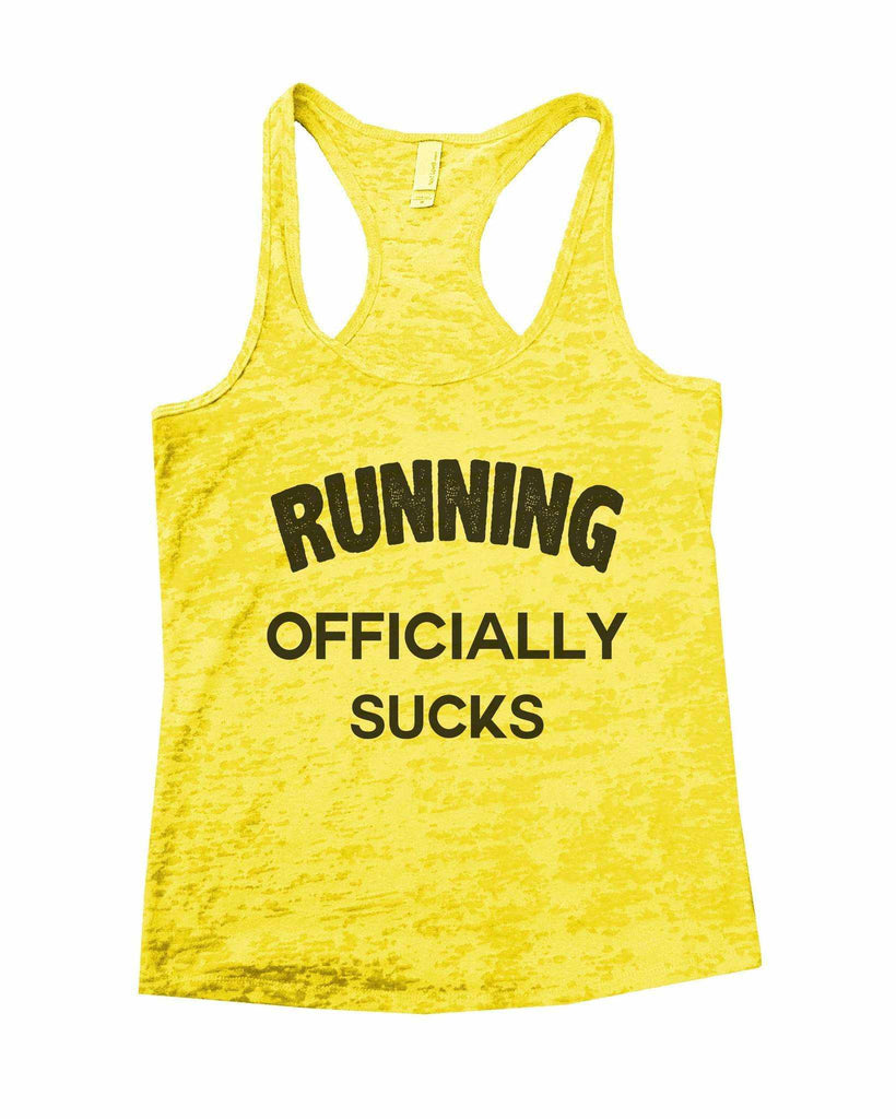 Running Officially Sucks Burnout Tank Top By Funny Threadz Funny Shirt Small / Yellow