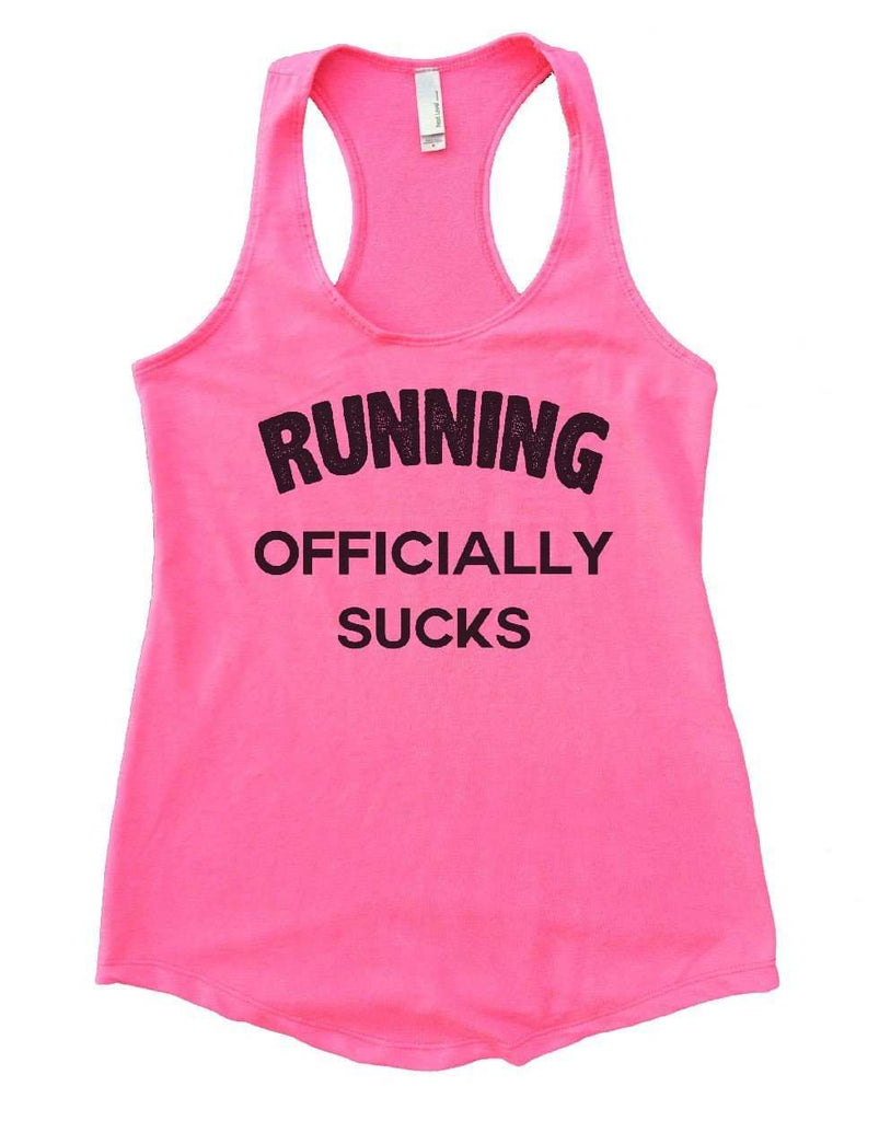 RUNNING OFFICIALLY SUCKS Womens Workout Tank Top Funny Shirt Small / Heather Pink