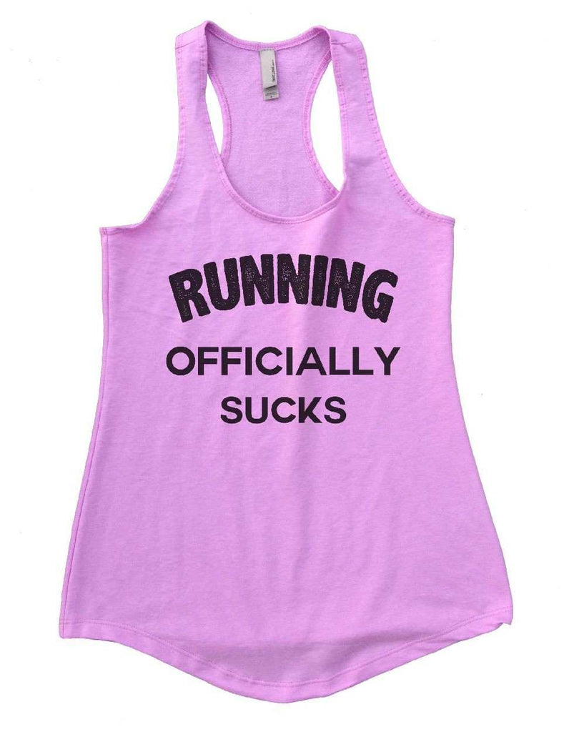 RUNNING OFFICIALLY SUCKS Womens Workout Tank Top Funny Shirt Small / Lilac