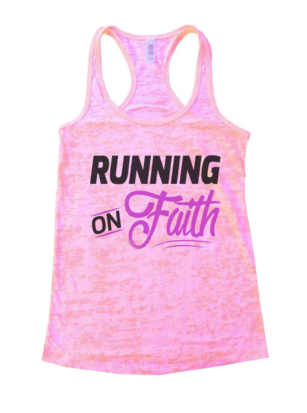 Running On Faith Burnout Tank Top By Funny Threadz Funny Shirt Small / Light Pink