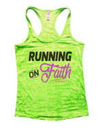 Running On Faith Burnout Tank Top By Funny Threadz Funny Shirt Small / Neon Green