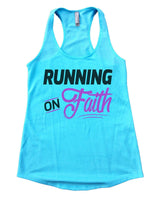 Running On Faith Womens Workout Tank Top Funny Shirt Small / Cancun Blue